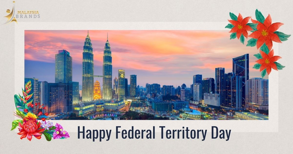 Federal Territory Day Greetings - Greetings by Malaysia Brands